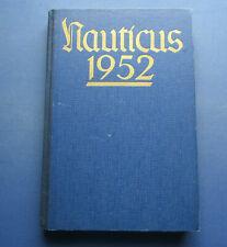Buch,Nauticus 1952,Seeschiffahrt,Weltwirtschaft,Seefischerei,Tanker
