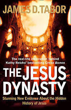 USED (GD) The Jesus Dynasty: The Hidden History of Jesus, His Royal Family, and