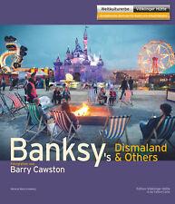Meinrad Maria Grewenig - Banksy`s Dismaland & Others