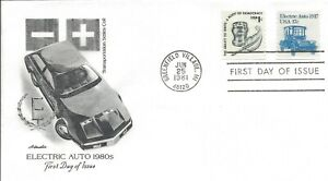 1981 FDC #1906 ~ Electric Auto Car ~ 17¢ ~ U/A ~ Artmaster ~ Greenfield Village