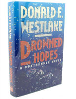 Donald E. Westlake DROWNED HOPES  1st Edition 1st Printing