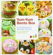 Yum-Yum Bento Box: Fresh Recipes for Adorable Lunches-Maki Ogawa, Crystal Watana