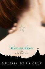 Blue Bloods Ser.: Revelations by Melissa De la Cruz (2009, Trade Paperback)