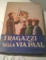 I Ragazzi della via Paal edizioni la Sorgente 1951