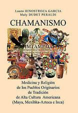 CHAMANISMO AMERICANO: Un Acercamiento a los Sistemas Médicos de los Pueblos Ori