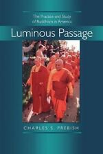 Luminous Passage: The Practice and Study of Buddhism in America-ExLibrary
