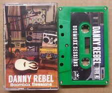 DANNY REBEL Boombox Sessions CASSETTE acoustic reggae Sublime Marley Jamaica