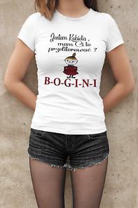 Mala Mi Koszulka T-shirt Poland Polish Funny Shirts