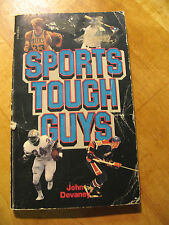 SPORTS TOUGH  GUYS  by JOHN DEVANEY  1982   VINTAGE PAPERBACK