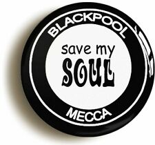 BLACKPOOL MECCA NORTHERN SOUL BADGE BUTTON PIN (Size is 1inch/25mm diameter)