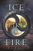 Ice Like Fire (Snow Like Ashes), Raasch, Sara, Very Good condition, Book