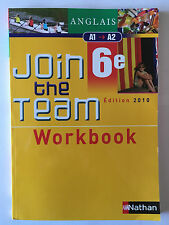WORKBOOK JOIN THE TEAM 6 EME EDITION 2010 ANGLAIS CAHIER EXERCICES NEUF NATHAN