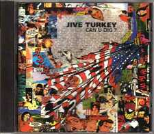 Jive Turkey - Can U Dig ? - CDA - 1992 - Pop Rock Danceteria