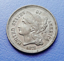 1872 U.S. THREE / 3 CENT NICKEL ~ ALMOST UNCIRCULATED CONDITION