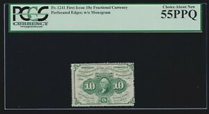 US 1st Issue Fractional Currency Perf w/o Mono FR 1241 PCGS 55 PPQ Ch AU (-027)