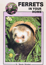 Ferrets in Your Home - Wendy Winsted New Ferret Book