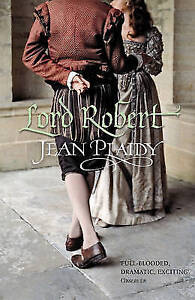 Lord Robert: (Tudor Saga) By Jean Plaidy