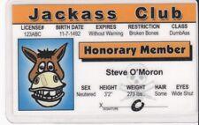 Jackass Club Honorary Member fun fake id card Drivers License I.D. Card