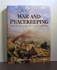 War and Peacekeeping, Limited Wars, Canada, 1866 - 1991,  Military