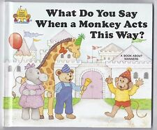 Magic Castle Reader What do you say when a monkey acts this way Book