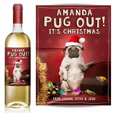Personalised Christmas wine label, Pug out! It's Christmas