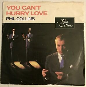 """Phil Collins - """"You Can't Hurry Love"""" 7"""" (1982) I Cannot Believe It's True  LOG8"""