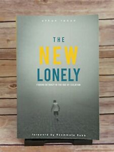 The New Lonely : Intimacy in the Age of Isolation by Ethan Renoe Paperback
