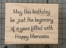 May This Birthday Rubber Be Beginning Memories Stamp Script Saying Words Verses