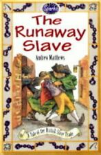 EX-LIBRARY The Runaway Slave: A Tale of the British Slave Trade (Sparks) Remphry