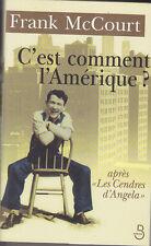 C1 USA Frank McCourt C EST COMMENT L AMERIQUE Grand Format JAQUETTE Epuise