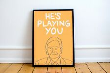 More details for john mcdonnell print! 'he's playing you' quote, labour, socialism, jeremy corbyn