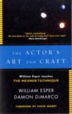 The Actor's Art and Craft: William Esper Teaches the Meisner Technique: By Es...