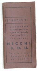 Istruzioni per l'uso della macchina per cucire Necchi B.D.U. - anno 1941