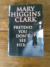 mary higgins clark books. Pretend you don't see her