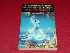 [BIBLIOTHEQUE H. & P.-J. OSWALD] L'ANNEE 1978-1979 DE LA SCIENCE FICTION Goimard