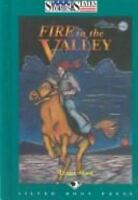 Fire in the Valley by West, Tracey -ExLibrary