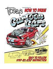 Trosley's How to Draw Cartoon Cars Free Shipping