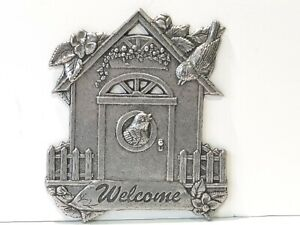 Vintage Rustic Pewter WELCOME Sign Bird house w/ Flowers & Fence Wall Decor F1