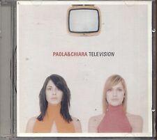 PAOLA & CHIARA - Television - CD 2000 USATO OTTIME CONDIZIONI