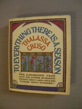 To Everything There Is A Season HCDJ by Thalassa Cruso 1973