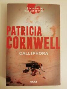 CALLIPHORA - PATRICIA CORNWELL - OGGI