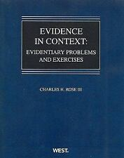 Evidence in Context: Evidentiary Problems and Exercises Coursebook