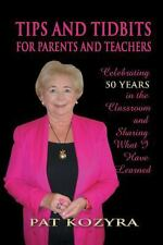 Tips and Tidbits for Parents and Teachers: Celebrating 50 Years in the Classroom