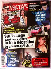 DETECTIVE du 27/2/2008; M. Fourniret/ Halluin; il refuse de prendre sa retraite