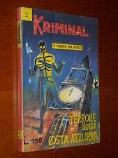 KRIMINAL n. 2 - TERRORE SULLA COSTA AZZURRA - OTTIMO - set. 1964  Aut. 6636