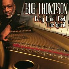 Bob Thompson - Ev'ry Time I Feel The Spirit (CD 1996) NEW