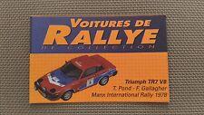 Certificat Voiture De Rallye De Collection « Triumph TR7 V8 »TBE.