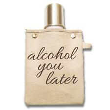 Alcohol You Later 4oz Canvas Canteen Flask Travel Beverage Container USA Made