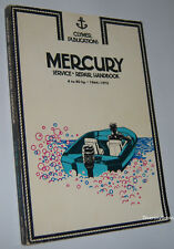 MERCURY SERVICE - REPAIR HANDBOOK  4 to 40 hp 1964-1978  Ray Hoy  Third Edition
