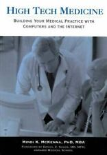 HIGH TECH MEDICINE - NEW PAPERBACK BOOK